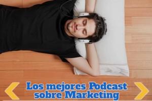 Los mejores Podcast para aprender sobre Marketing Online, SEO, Afiliados, y mucho más