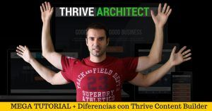 Thrive Architect – MEGA TUTORIAL + Diferencias con Thrive Content Builder