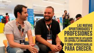 Las nuevas oportunidades y profesiones del marketing de afiliación en España / Latinoamérica y cómo aprovecharlas para crecer